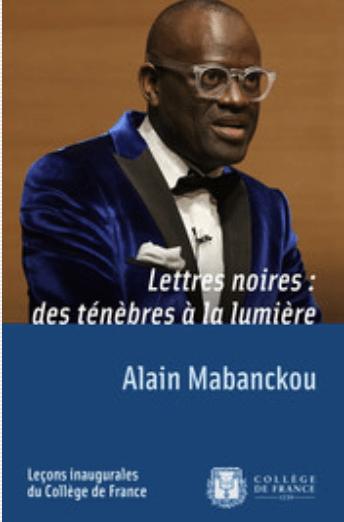 inaugurale prononcée le jeudi 17 mars 2016 par Alain Mabanckou
