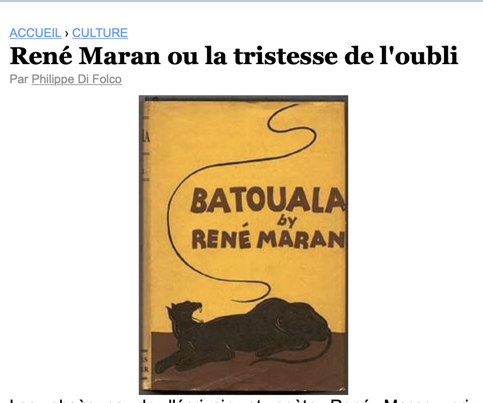 Rene Maran ou la tristesse de l'oubli par P Di Folco